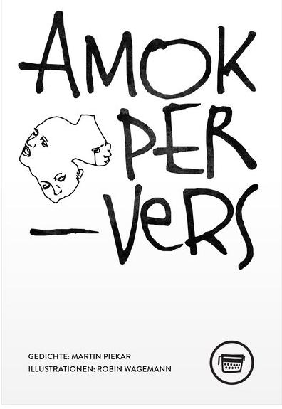 AmokPerVers Martin Piekar
